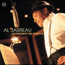 Accentuate The Positive 2004 Al Jarreau