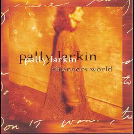 Strangers World 1995 Patty Larkin
