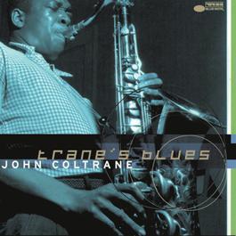 Trane's Blues 1999 John Coltrane