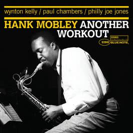 Another Workout 2006 Hank Mobley