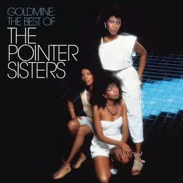 Goldmine: The Best Of The Pointer Sisters 2012 The Pointer Sisters