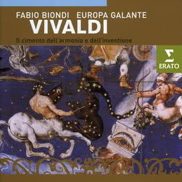Vivaldi - Il cimento dell'armonia e dell'invenzione Op. 8 2009 Fabio Biondi; Europa Galante