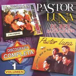 Discografía Completa, Vol. 1 2004 Pastor Luna