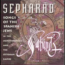 Sepharad 1996 Ensemble Sarband