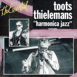 Essentiel Jazz - Harmonica Jazz 1993 Toots Thielemans