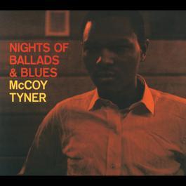 Nights Of Ballads & Blues 1997 McCoy Tyner
