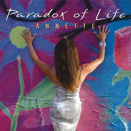 Paradox Of Life 2008 Annette