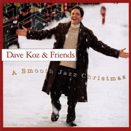 A Smooth Jazz Christmas 2001 Dave Koz