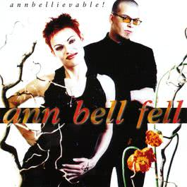 Annbelievable 1899 Ann Bell Fell