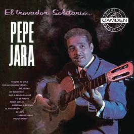 El Trovador Solitario 2004 Pepe Jara