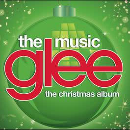 Glee: The Music, The Christmas Album 2010 Glee Cast