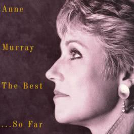 Anne Murray The Best Of...So Far - 20 Greatest Hits 1994 Anne Murray