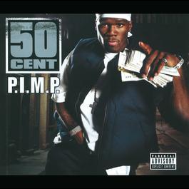P.I.M.P. 2003 50 Cent