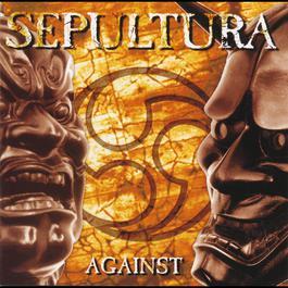 Against 2002 Sepultura