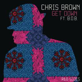 Get Down (Rarities & B-Sides) 2012 Chris Brown