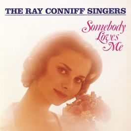 Somebody Loves Me 1991 Ray Conniff Singers