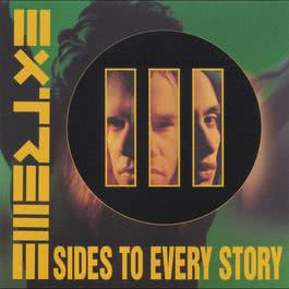 III Sides To Every Story 1992 Extreme