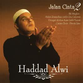 Jalan Cinta 2006 Haddad Alwi