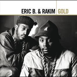 Gold 2005 Eric B. & Rakim