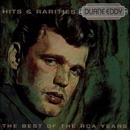 Best Of The RCA Years- Hits & Rarities 2011 Duane Eddy