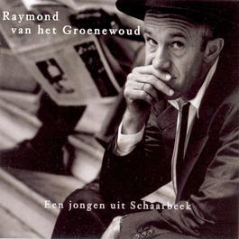 Een Jongen Uit Schaarbeek 2005 Raymond Van Het Groenewoud