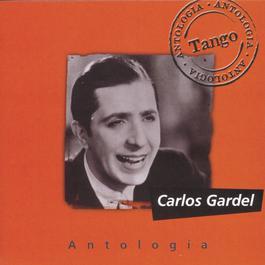 Antologia Carlos Gardel 2000 Carlos Gardel