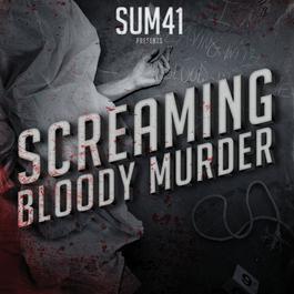 Screaming Bloody Murder 2011 Sum 41
