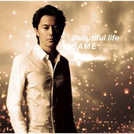 Beautiful Life / Game 2014 福山雅治