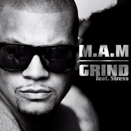 Grind 2012 M.A.M. feat. Stress