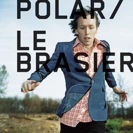 Le Brasier 2006 Polar