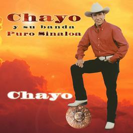 Chayo 2002 Chayo Y Su Banda Puro Sinaloa