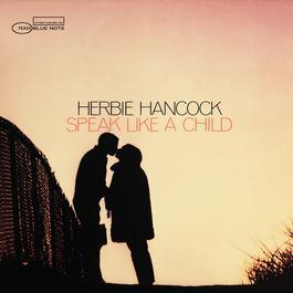 Speak Like A Child 2004 Herbie Hancock