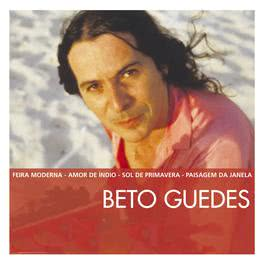 The Essential 2003 Beto Guedes
