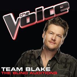 Team Blake – The Blind Auditions 2011 美國好聲音