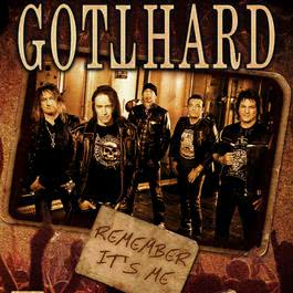 Remember It's Me 2018 Gotthard