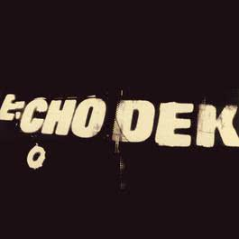 Echo Dek 2016 Primal Scream