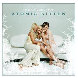 The Collection 2005 Atomic Kitten
