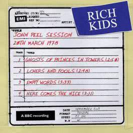 John Peel Session [20 March 1978] 2009 Rich Kids