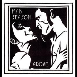 Above 1995 Mad Season