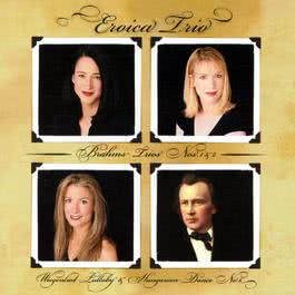 Brahms Trios No. 1 & 2 2002 Eroica Trio