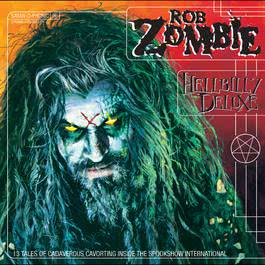Hellbilly Deluxe 1998 Rob Zombie