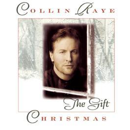 Christmas: The Gift 1996 Collin Raye