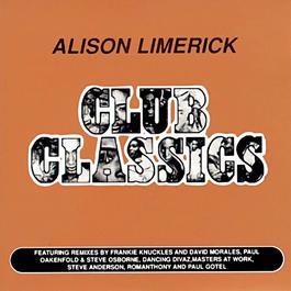 Club Classics 1996 Alison Limerick