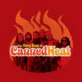 The Very Best Of Canned Heat 2005 Canned Heat