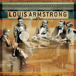 The Complete Hot Five And Hot Seven Recordings Volume 2 2003 Louis Armstrong