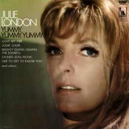 Yummy, Yummy, Yummy 2012 Julie London