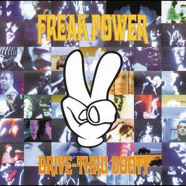 Drive-Thru Booty 1994 Freak Power