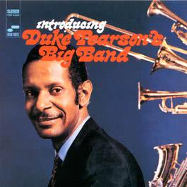 Introducing Duke Pearson's Big Band 1998 Duke Pearson