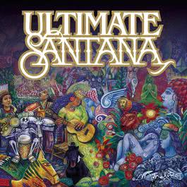 Ultimate Santana 2007 Santana