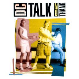 Nu Thang 1990 Dc Talk